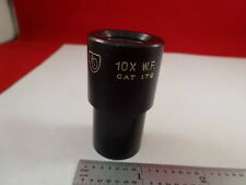 MICROSCOPE PART AO EYEPIECE CAT 176 AMERICAN OPTICS 10X WF AS IS #A2-FT-14