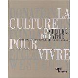 Centre Georges Pompidou - La culture pour vivre. Donations des fondations Scaler