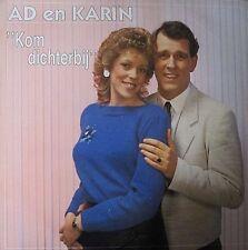 AD EN KARIN - KOM DICHTERBIJ  - LP