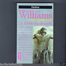 Tad Williams - T01 - La Ligue du Parchemin - Vol.1 - Le Trône du Dragon / Pocket