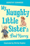Edwards  Dorothy-My Naughty Little Sister And Bad Harry BOOK NEUF