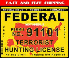 Federal Terrorist Hunting Permit Sticker Die Cut Decal USA United States