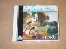 CD / HORO / LA GRANDE BLEUE / MUSIQUES IMAGINAIRES DE LA MEDITERRANEE / TB ETAT