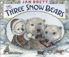 Three Snow Bears by Jan Brett c2007, NEW Hardcover