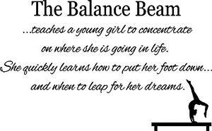 Huge gymnastics balance beam quote- girls wall vinyl decal