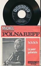 """MICHEL POLNAREFF 45 TOURS 7"""" HOLLANDE TA TA TA TA"""