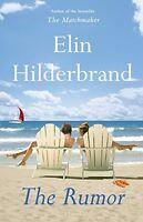 The Rumor: A Novel by Elin Hilderbrand