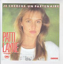"PATTI LAYNE Vinyle 45T 7"" JE CHERCHE UN PARTENAIRE - J'ATTENDRAIS -CARRERE 13495"