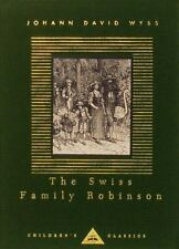 The Swiss Family Robinson (Everyman's Library Children's Classics Series)