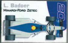 Aimant magnet Prost 1999 Formule 1 Formula 1 F1 Luca Badoer Fondmetal Minardi