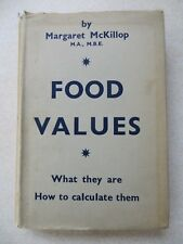 FOOD VALUES What they are and how to calculate them, by Margaret McKillop (1936)