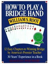How to Play a Bridge Hand: 12 Easy Chapters to Winning Bridge by Root Softcover
