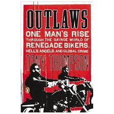 Outlaws: One Man's Rise Through the Savage World of Renegade Bikers, Hell's Ange