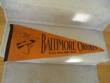 1950's Baltimore Orioles Baseball Pennant Stick with them Birds RARE! Full Size