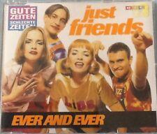 Single-CD Gute Zeiten Schlechte Zeiten: Just Friends - Ever and ever (1995)