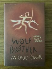 SIGNED MICHELLE PAVER Wolf Brother 1/1 HB Chronicles Of Ancient Darkness 1 Torak
