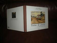 LES CORRESPONDANCES DE PIERRE CHRISTIN - TRAINS DE PLAISIR - EDITION ORIGINALE