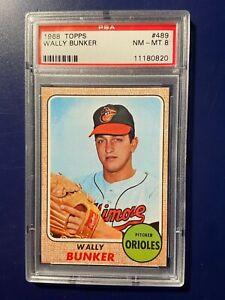 1968 Topps Wally Bunker #489 PSA 8 NM-MT Baltimore Orioles From Vending