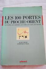 Les 100 portes du Proche-Orient,GRESH-VIDAL,1986,Cartes