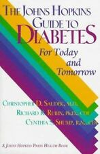 The Johns Hopkins Guide To Diabetes For Today & Tomorrow - Saudek, MD - Like-New