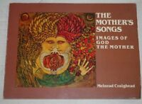 The Mother's Songs: Images of God the Mother by  Craighead, Meinrad