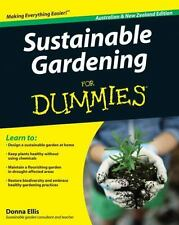 Sustainable Gardening For Dummies: By Ellis, Donna