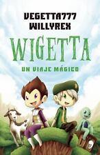 Wigetta by Willyrex and Vegetta777 (2015, Paperback)