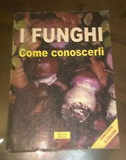 """Libri/Riviste/Giornali """" I FUNGHI COME CONOSCERLI """" Market"""