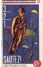 LA GUERRE DES HOMMES LIBRES 12 (3 2 1 SAUTEZ !) 1945
