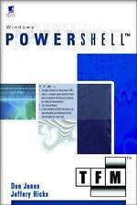 Microsoft Windows PowerShell: TFM by Don Jones, Jeffery Hicks