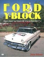 How To Rebuild And Repair The Ford Y-Block Engine 239 256 272 292 312 1954-1962