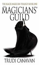 The Magicians' Guild: Black Magician Trilogy, Book 1, By Trudi Canavan,in Used b