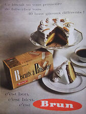 PUBLICITÉ DE PRESSE 1962 BRUN BISCUITS A PATISSERIE - ADVERTISING