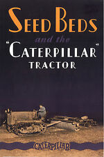Caterpillar Sixty Thirty Twenty Seed Beds Booklet 1928