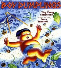 Boy Dumplings by Compestine, Ying Chang, Good Book