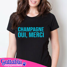 T-shirt donna Champagne Oui merci - French Kiss Collection - Limited Edit. BLACK