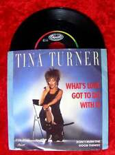 Single Tina Turner: What´s love got to do with you