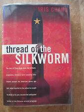 THREAD OF THE SILKWORM - SIGNED BY IRIS CHANG - FIRST EDITION IN DUST JACKET