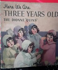 """Here We Are Three Years Old, Dionne """"Quins"""" © 1937"""