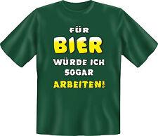 lustiges witziges bedrucktes Sprüche T-Shirt Kneipe Freizeit Hobby Geschenkidee