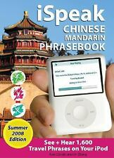 iSpeak Chinese Phrasebook, Summer 2008 Edition: See + Hear Language for Your iPo