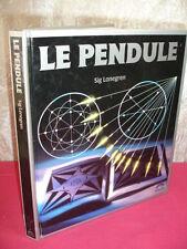 LE PENDULE  Sig Lonegren  la radiesthésie - Expériences