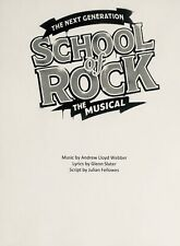 SCHOOL OF ROCK - Play Script for the Andrew Lloyd Weber Broadway Musical.