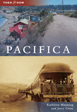 Pacifica [Then and Now] [CA] [Arcadia Publishing]