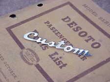"""1941 1942 1946 1947 1948 DeSoto """"Custom"""" Hood Nameplate NOS MoPar #905426"""