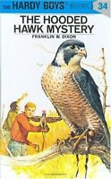 The Hooded Hawk Mystery (Hardy Boys, Book 34) by Franklin W. Dixon