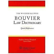 The Wolters Kluwer Bouvier Law Dictionary: Quick Reference (Paperback or Softbac