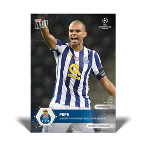 Topps Now UCL 2020-21 - Card 011 - Pepe - FC Porto - 100 UCL Appearances