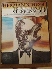 TREATISE ON THE STEPPENWOLF, Hesse, Hermann PAINTINGS BY JAROSLAV BRADAC 1975 PB