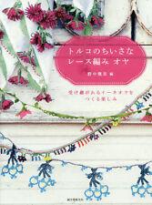 Pretty Traditional Turkish Oya  tig oyalari - Japanese Craft Book